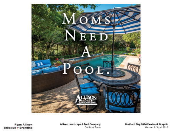 Allison Pools Mother's Day 2016 Facebook Graphic - Project - Ryan Allison Creative + Branding