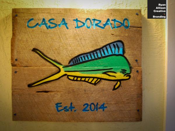 Casa Dorado - Custom Sign - Ryan Allison Creative + Branding