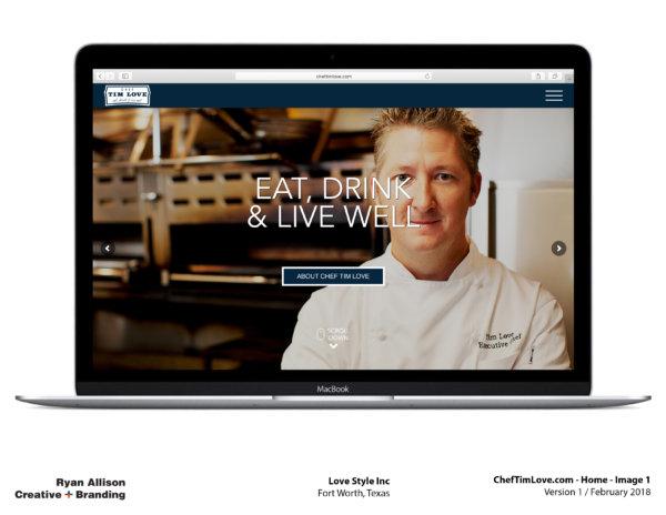 Love Style Inc Chef Tim Love Website Home 1 - Project - Ryan Allison Creative + Branding