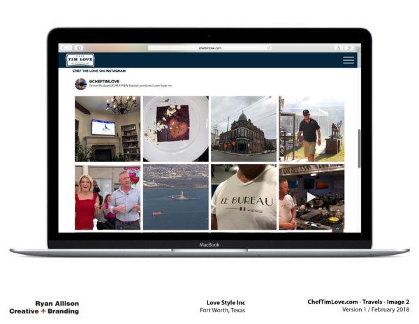 Love Style Inc Chef Tim Love Website Travels 2 - Project - Ryan Allison Creative + Branding